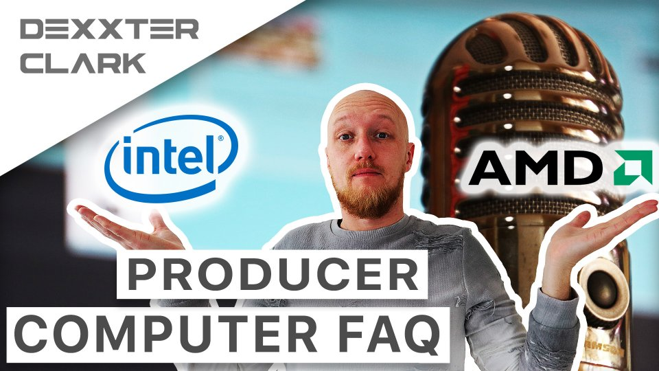 FAQ: What is best AMD or Intel for music production? / Razer, Lenovo, MSI laptop?