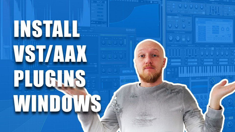 How to install VST and AAX plugins: Windows
