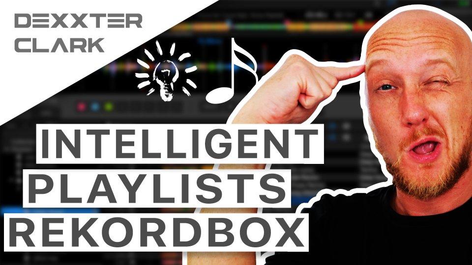 Rekordbox intelligent playlist tutorial
