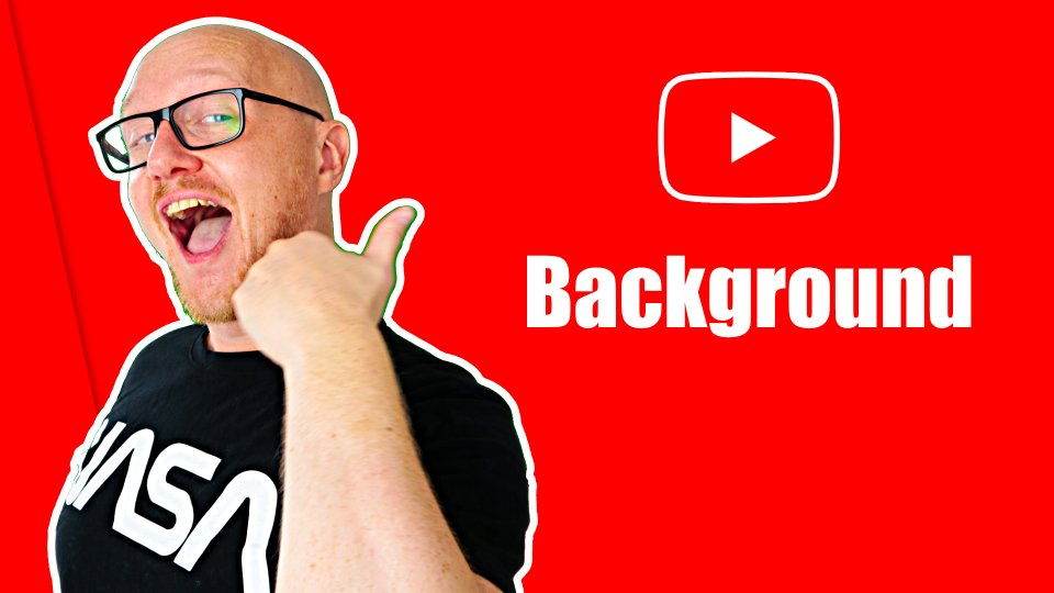 YouTube backgrounds - the ultimate video tutorial